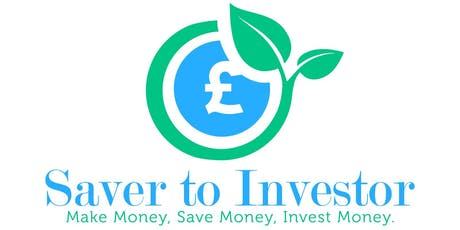 Saver to Investor (Mastering Financial Literacy) tickets