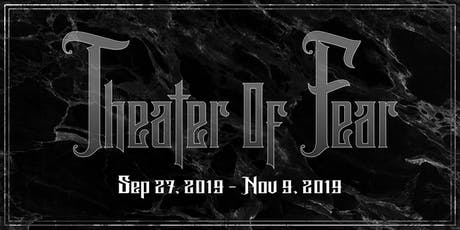 Theater of Fear tickets