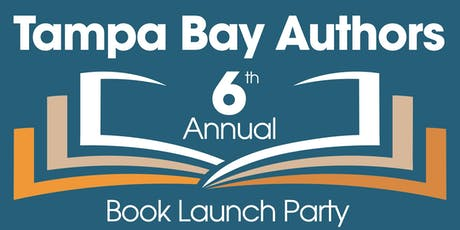 6th Annual Tampa Bay Authors Book Launch Party tickets