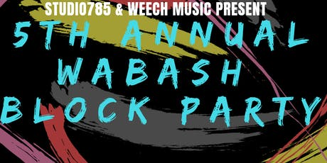 5th Annual Wabash Block Party tickets