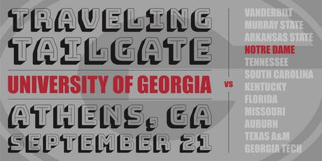 UGA-Notre Dame Traveling Tailgate tickets