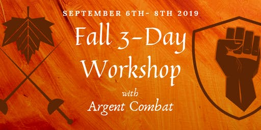 Argent Combat's 3- Day Fall Stage Combat Workshop