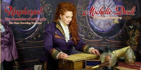 "Michelle Deck & Lady Lyric - ""Unplayed"" EP Release Celebration & Concert! tickets"