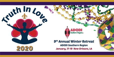 ADODI SOUTHERN REGION NINTH ANNUAL WINTER RETREAT COMES TO NEW ORLEANS tickets