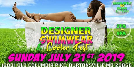DESIGNER SWIMWEAR COOLER FETE FESTIVAL tickets