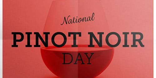National Pinot Noir Day Wine Tasting