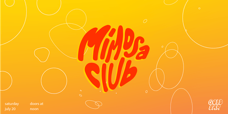Mimosa Club: A Day Party tickets