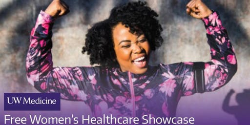 Free UW Medicine Women's Healthcare Showcase