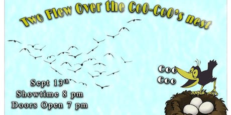Two Flew Over the Coo-Coo nest tickets