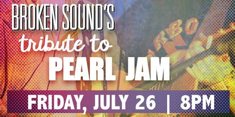 Pearl Jam Tribute with Broken Sound tickets