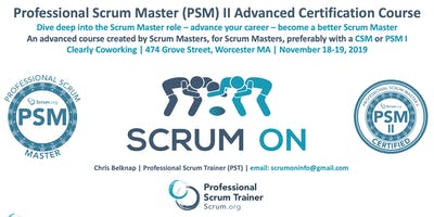Scrum.org Professional Scrum Master (PSM) II - Worcester MA - Nov18-19, 2019