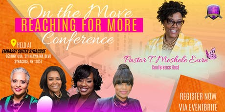 """On the Move"" Conference - Reaching for More!  [John 10:10 NKJV] tickets"