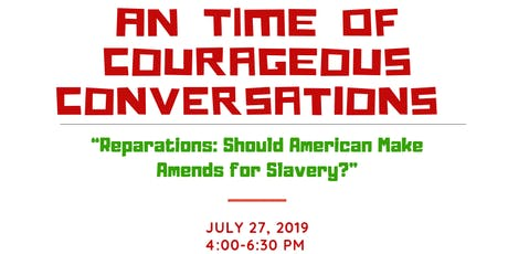 Courageous Conversations About Reparations tickets
