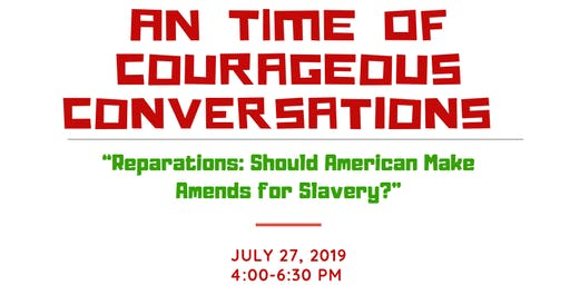 Courageous Conversations About Reparations