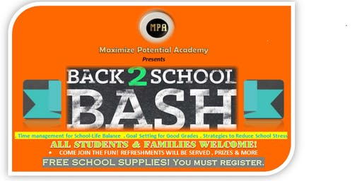 BACK 2 SCHOOL BASH by Maximize Potential  Academy