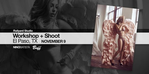 El Paso Workshop + Shoot