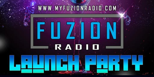 Fuzion Radio Launch Party