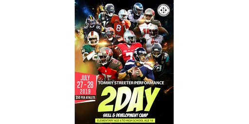 Tommy Streeter Performances 2 Day Skill and Development Camp