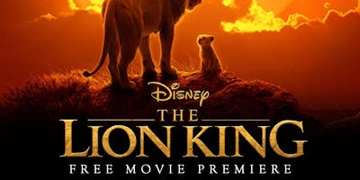 "Free Showing of ""The Lion King"" 2019 - ONE TICKET PER FAMILY- ONLY ONE PARENT NAME VALID PER TICKET"