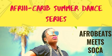AFRIIICARIB Dance Series July Sessions tickets