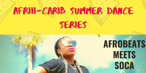 AFRIIICARIB Dance Series July Sessions