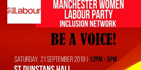 Manchester Labour Party Women Inclusion Network- Be  A Voice tickets