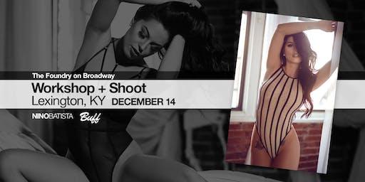 Lexington Workshop + Shoot