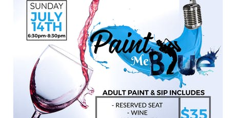 """Paint Me Blue"" Paint & Sip tickets"