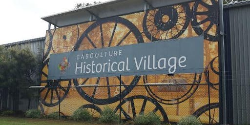 Caboolture Historical Village Year 2 2019