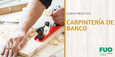 Curso Práctico Carpintería de Banco entradas