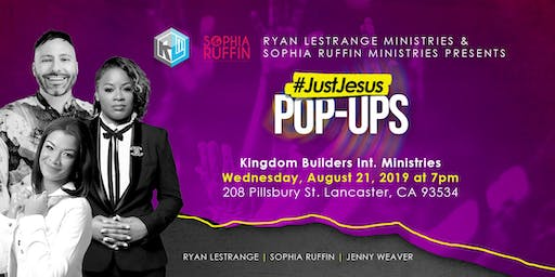Just Jesus Pop Ups - Lancaster, Ca