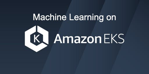 Machine Learning on Amazon EKS