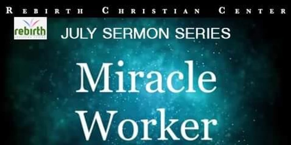 MIRACLE WORKER Tickets, Thu, Aug 15, 2019 at 7:00 PM | Eventbrite