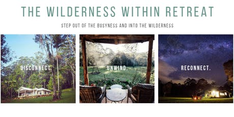 The Wilderness Within Weekend Retreat (For Women needing time to reset) tickets