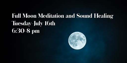 Full Moon Meditation and Sound Healing