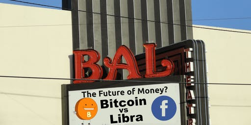 """Bitcoin: """"The Fight for our Next Money"""", Competing, Bitcoin, US # & Libra (facebook)"""