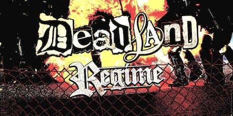 Deadland, Regime + more at The Kingsland tickets