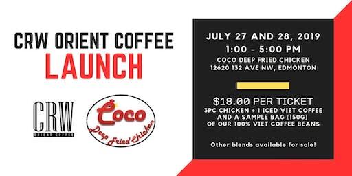 CRW Orient Coffee Launch (July 27 tickets)
