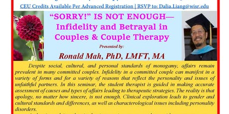 """""""SORRY!"""" IS NOT ENOUGH—Infidelity and Betrayal in Couples & Couple Therapy tickets"""