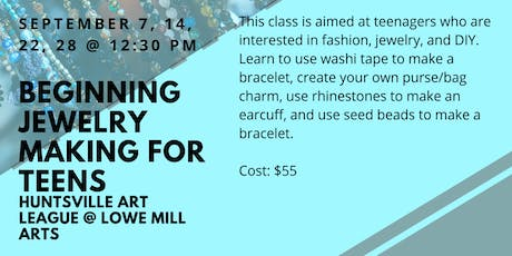 Jewelry Making for Teens tickets