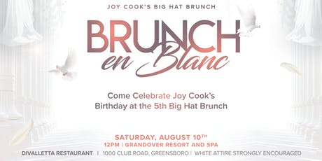 Joy Cook's 5th Big Hat Brunch- Brunch En Blanc tickets
