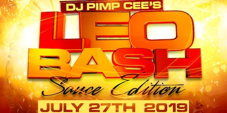 DJ PIMP CEEs LEO BASH (SAUCE EDITION) tickets