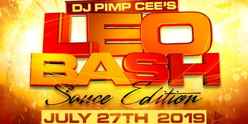 DJ PIMP CEEs LEO BASH (SAUCE EDITION)
