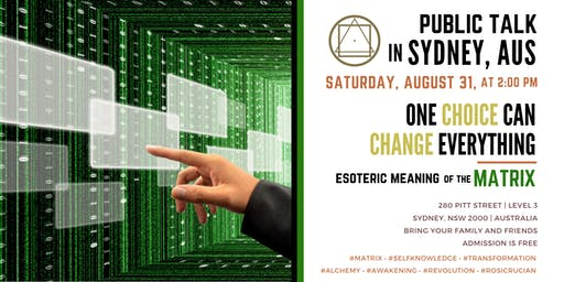 """Public Talk in Sydney  - """"One Choice Can Change Everything - Esoteric Meaning of the Matrix"""""""