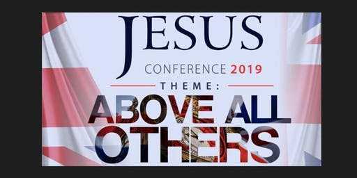 JESUS CONFERENCE #JC19 #AboveAllOthers