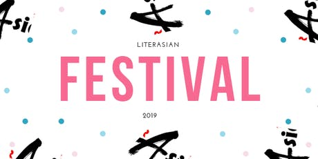 "LiterASIAN 2019 - ""Genesis: Writing Life Into Art"" tickets"