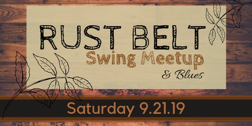 Rust Belt Swing Meetup & Blues
