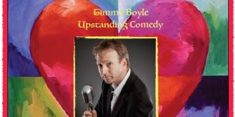 Music with A Heart - Timmy Boyle's Upstanding Comedy tickets