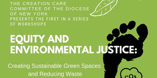 EQUITY AND ENVIRONMENTAL JUSTICE: Creating Sustainable Green Spaces and Reducing Waste