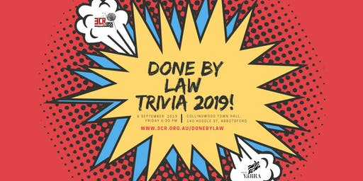 Done By Law 3CR Trivia Night Extravaganza 2019!